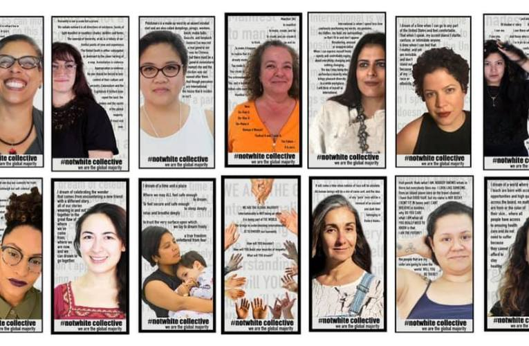 #notwhite collective: Women Expressing, Healing, and Celebrating the Global Majority