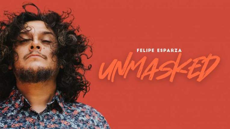 """Felipe Esparza """"The Unmasked Tour"""" at The IMPROV August 20-22"""