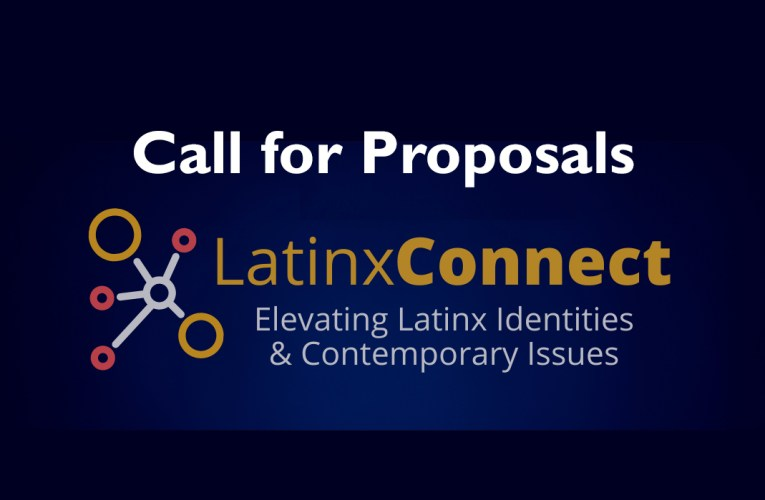 Call for Proposals Announced: 2021 Latinx Connect Conference